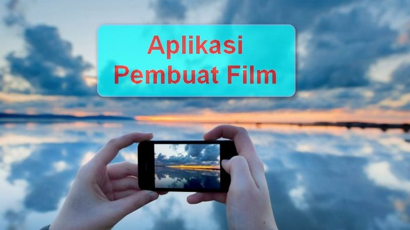 aplikasi pembuat film